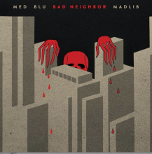 MED/Blu/Madlib Bad Neighbor [2LP]