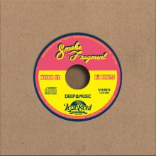 「DRIPwithMUSIC #9」- Smoke Fragment - /Mixed by DJ ROUTE (DJルート)