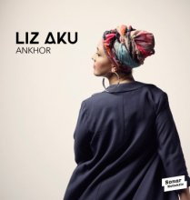 【R&B/Neo-Soul】LIZ AKU (リズ・アクー) / ANKHOR [2LP] [5月上旬〜中旬入荷予定]<img class='new_mark_img2' src='//img.shop-pro.jp/img/new/icons15.gif' style='border:none;display:inline;margin:0px;padding:0px;width:auto;' />