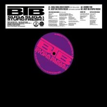【Japanese Groove/Disco,Boogie】BTB / SUGA SUGA STUPID FRESH! EP [12inch] [2017年5月31日(水)発売予定]<img class='new_mark_img2' src='//img.shop-pro.jp/img/new/icons15.gif' style='border:none;display:inline;margin:0px;padding:0px;width:auto;' />