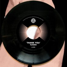 【4月29日(土) よりWEB販売スタート】【RSD限定商品】TUXEDO (MAYER HAWTHORNE × JAKE ONE) THANK YOU [7INCH]<img class='new_mark_img2' src='//img.shop-pro.jp/img/new/icons15.gif' style='border:none;display:inline;margin:0px;padding:0px;width:auto;' />