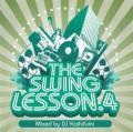 【奇跡の再入荷!R&B MIXクラッシック】DJ YOSHIFUMI / THE SWING LESSON 4