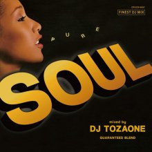 【Mellow SOUL/ RareGroove DJ TOZAONE /  Pure Soul [2017年5月21日発売]【試聴あり】<img class='new_mark_img2' src='//img.shop-pro.jp/img/new/icons15.gif' style='border:none;display:inline;margin:0px;padding:0px;width:auto;' />