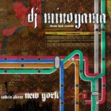【Jazz/HipHop/Soul NY Classics MIX】 DJ MINOYAMA / talkin' about New York
