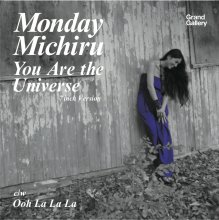 【限定500枚プレス7インチ!!】Monday Michiru(Monday満ちる) - You Are The Universe(7inch Version)/Ooh La La La<img class='new_mark_img2' src='//img.shop-pro.jp/img/new/icons15.gif' style='border:none;display:inline;margin:0px;padding:0px;width:auto;' />