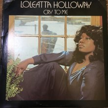 【USED】 Loleatta Holloway - Cry To Me [Jacket : EX- Vinyl : EX]