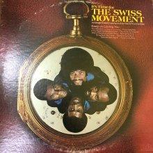【USED】 The Swiss Movement - It's Time For The Swiss Movement  [Jacket : EX- Vinyl : EX+]