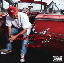 【newWEST/HipHop/R&B】COAST 2 COAST vol.7 - DJ YOUNG BIKE