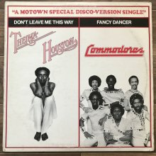 【USED】Thelma Houston / Commodores - Don't Leave Me This Way / Fancy Dancer[Jacket : VG+ Vinyl : EX-]