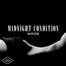 【DeepMellow/Nu-Soul MIX】 DJ FUJI / MIDNIGHT CONDITION