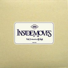 【90'sR&B Classics Slow Jam MIX】 DJ FUJI / Inside Moves Vol.3<img class='new_mark_img2' src='//img.shop-pro.jp/img/new/icons15.gif' style='border:none;display:inline;margin:0px;padding:0px;width:auto;' />