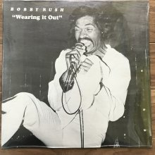 【USED】 Bobby Rush - Wearing It Out  [ Jacket : S   Vinyl : S ]