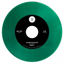 【超限定Greenカラーvinyl!!! (Hawaiian Soul)】PHASE 7 / SO GOOD TO BE IN LOVE - (c/w)COULD IT BE LOVE [7月下旬]<img class='new_mark_img2' src='//img.shop-pro.jp/img/new/icons15.gif' style='border:none;display:inline;margin:0px;padding:0px;width:auto;' />