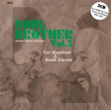 【Raregroove/Jazz/HipHop MIXCD(2枚組)】Cat Maphiaar & Asahi Kurata - Soul Brother Vol.3 (CD-R)[7月上旬〜中旬]