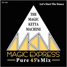 【Disco/Boogie/Funk MIX】The Magic Ketta Machine - Magic Express [2017年8月上旬発売]