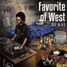 【アナログ盤only!!! LA/Westcoast HipHop Classics MIX】DJ KAI / Favorite of West