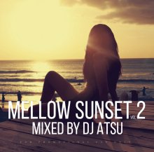 【R&B/REGGAE MIX】Mellow Sunset vol.2 / Mixed by DJ ATSU <img class='new_mark_img2' src='//img.shop-pro.jp/img/new/icons15.gif' style='border:none;display:inline;margin:0px;padding:0px;width:auto;' />