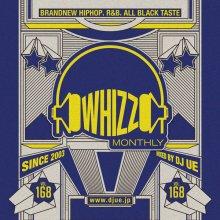 【大人気新譜MIX!!!】Monthly whizz vol.168 / DJ UE(DJ ウエ)2017年 7月18日発売