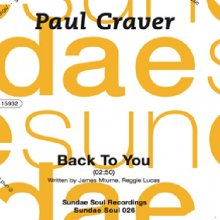 [Nu Soul] [名曲カヴァー7inch] Paul Craver- Back To You/Don't Let Love Walk Out On Us (T-Groove Mix)