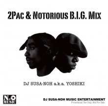 [MIXCD] DJ SUSA-NOH a.k.a.YOSHIKI  - 2PAC & NOTORIOUS B.I.G MIX<img class='new_mark_img2' src='//img.shop-pro.jp/img/new/icons15.gif' style='border:none;display:inline;margin:0px;padding:0px;width:auto;' />