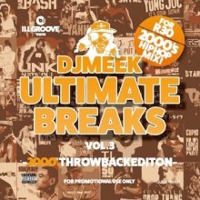 【2000'sHIPHOP MIX】Dj Meek-Ultimate Breaks Vol.3 -2000's THROWBACKEDITION-<img class='new_mark_img2' src='//img.shop-pro.jp/img/new/icons15.gif' style='border:none;display:inline;margin:0px;padding:0px;width:auto;' />