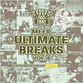 【90's HIPHOP MIX】Dj Meek-Ultimate Breaks Vol 4 -Throwback 90's HipHop  Edition-