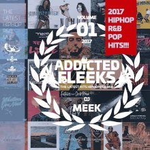【Brand New HIPHOP/R&B/POPS MIX】DJ MEEK - ADDICTEDFLEEKS VOL.01