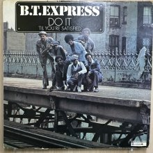 【USED】B.T. Express - Do It ('Til You're Satisfied)  [ Jacket : VG-   Vinyl :  VG-]