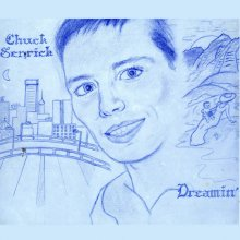 【全世界限定500枚】【AOR/SOUL】CHUCK SENRICK DREAMIN' [LP] (180G Vinyl + DOWNLOAD CARD) [11 月上旬]