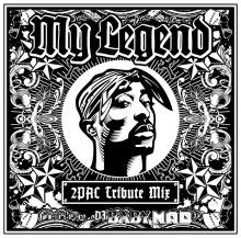 【MIX CD】My Legend -2Pac Tribute Mix- / Mixed by DJ BABY MAD 【発売日 : 2017.09.15】