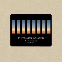 【Neo Soul / R&B MIX】 DJ FUJI / In The Mood Of Sunset -The Ocean Harvest- (CD-R)