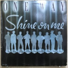 【USED】One Way - Shine On Me [ Jacket : EX-   Vinyl :  VG+]