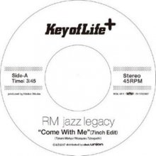 【レコードの日2017限定商品】[JAZZ/Crossover/SOUL] RM JAZZ LEGACY  Come With Me / Let's Stay Together(7inch) <img class='new_mark_img2' src='//img.shop-pro.jp/img/new/icons15.gif' style='border:none;display:inline;margin:0px;padding:0px;width:auto;' />