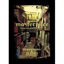 【限定デットストック(2枚組)】[Soul(samplin gsource)&HIPHOP]DJ MINOYAMA & DJ KENTA -Masterpiece Throwback Project-