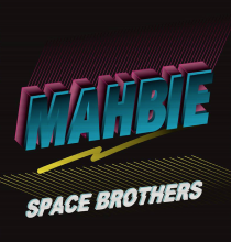 【完全限定盤】MAHBIE - Space Brothers [2LP] [HipHop/BeatMusic] [2018年02月上旬(予定)]