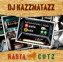 DJ KAZZMATAZZ  - RASTA CUTZ VOL.1 【REGGAEサンプルソース/HIPHOP】<img class='new_mark_img2' src='//img.shop-pro.jp/img/new/icons14.gif' style='border:none;display:inline;margin:0px;padding:0px;width:auto;' />