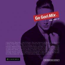 【大人気新譜MIX 】DJ GORI / GO-GORIMIX VOL. NOV'17 (DJ ゴリ) 【2017年11月上旬】