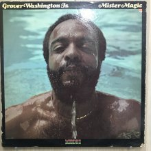 【USED】Grover Washington, Jr. - Mister Magic [ Jacket :  VG+  Vinyl : VG ]