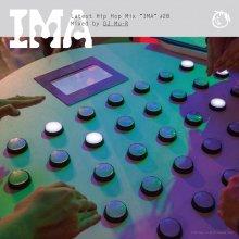 【他では聴けない最新曲MIX】IMA#28 / DJ Mu-R [11月下旬]