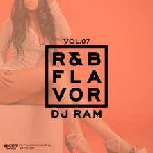 【最新R&B MIX】DJ Ram (DJ ラム)/ R&B Flavor Vol.7<img class='new_mark_img2' src='//img.shop-pro.jp/img/new/icons14.gif' style='border:none;display:inline;margin:0px;padding:0px;width:auto;' />