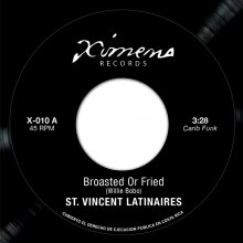 St.Vincent Latinaires / Mudies All Stars - Broasted Or Fried / Loran's Dance [7inch / Ximeno]