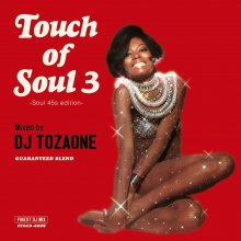 Touch of Soul vol.3 / DJ TOZAONE (トザワン) [2017年12月24日]<img class='new_mark_img2' src='//img.shop-pro.jp/img/new/icons14.gif' style='border:none;display:inline;margin:0px;padding:0px;width:auto;' />