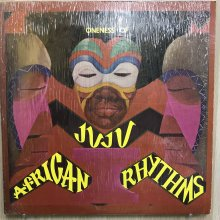 【USED】Oneness Of Juju ‎– African Rhythms [ Jacket :  EX+ (シュリンク付)  Vinyl : EX ]