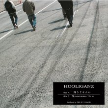 [2月15日発売] HOOLIGANZ - 「踊りませんか / Sonomama De ii」 [7inch] (vinyl Ltd 300 Press)