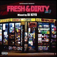 [再入荷]DJ KIYO - FRESH & DIRTY VOL.3 [mixcd]