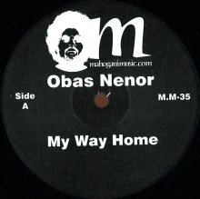 【2018年1月下旬】OBAS NENOR (FEAT. GIL SCOTT-HERON)  - MY WAY HOME [ltd press 12inch]<img class='new_mark_img2' src='//img.shop-pro.jp/img/new/icons14.gif' style='border:none;display:inline;margin:0px;padding:0px;width:auto;' />