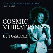 Cosmic Vibrations - DJ TOZAONE