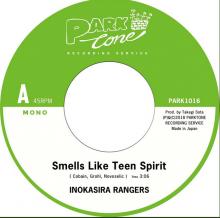 井の頭レンジャーズ - Smells Like Teen Spirit / 戦場のメリークリスマス (7inch)