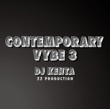 [3月下旬]【FutureSOUL・R&B Mix】Contemporary Vybe 3 / DJ KENTA(ZZ PRODUCTION)