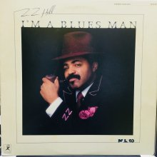 【USED】 Z.Z. Hill ‎– I'm A Blues Man [ Jacket : EX- / Vinyl : EX- ]